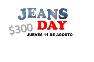 JEANS DAY agosto